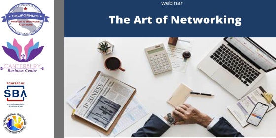 The Art of Networking on-demand webinar from the California WBC