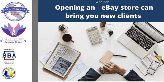 CA WBC Opening an Ebay Store Can Bring You New Clients On-Demand Webinar